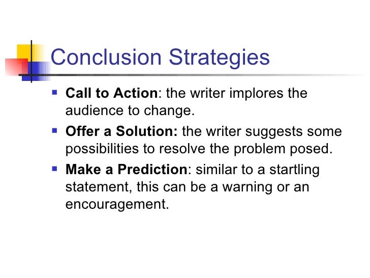persuasive essay conclusions ospi  4 conclusion strategies <ul><li>call to action