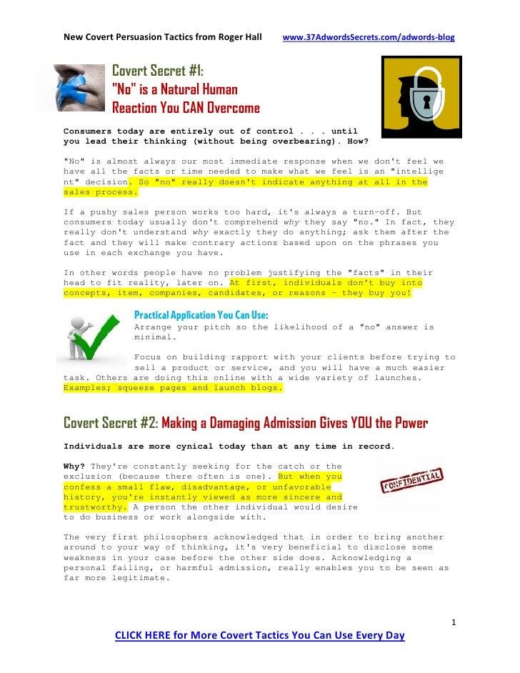 New Covert Persuasion Tactics from Roger Hall        www.37AdwordsSecrets.com/adwords-blog             Covert Secret #1:  ...