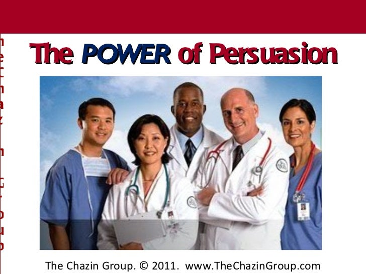 The Chazin Group The  POWER  of Persuasion The Chazin Group