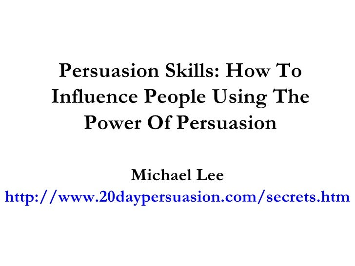 persuasion using linkedin By dean rieck this is part of a series of articles on the science of influence and persuasion it is based in large part on a book by robert b cialdini, phd, titled influence: the psychology of persuasion.