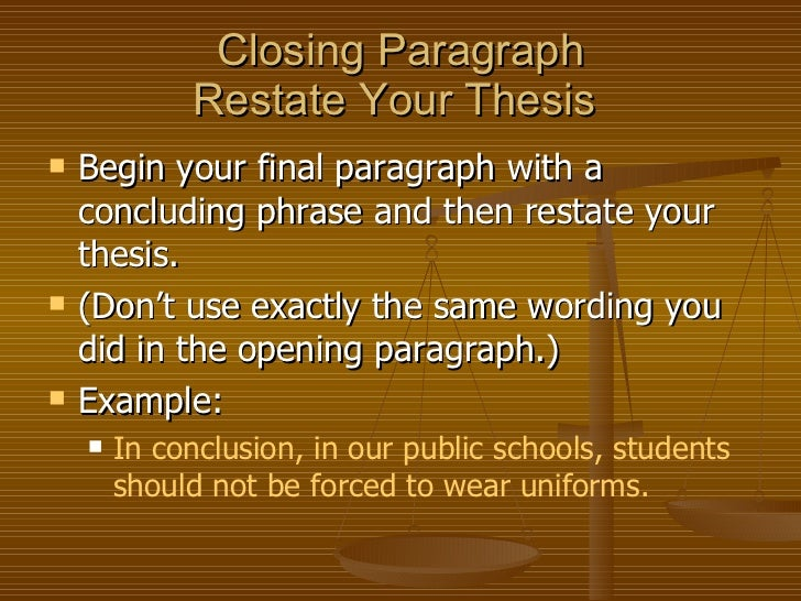 when restating your thesis Restating a thesis example - vsrecollectivecomrestating thesis generator - zycedarsfinancialcom сreating your own strong thesis statements has never been so fast.