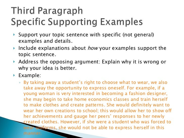 persuasive essay  11 <ul><li>support your topic sentence