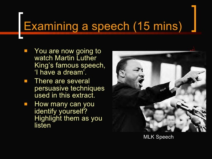 famous speeches persuasive techniques Persuasive language in famous speeches from different political speeches and test students' knowledge of different persuasive language techniques.