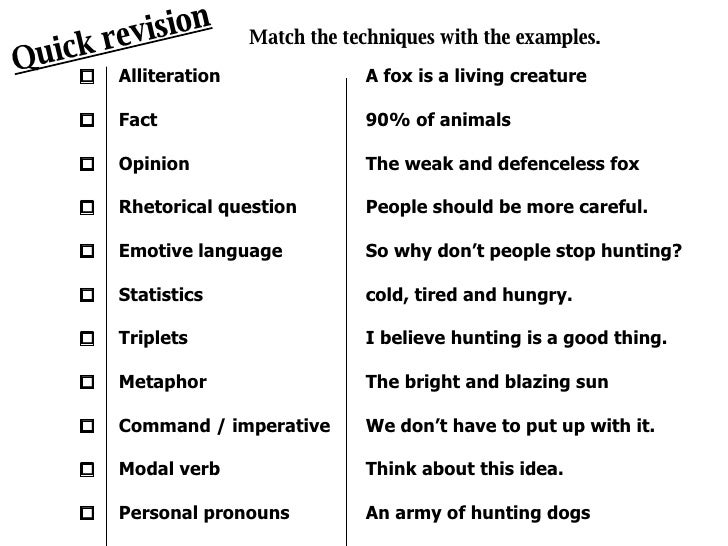 persuasive techniques and aforest quick revision match the techniques the examples alliteration fact opinion rhetorical question emotive language