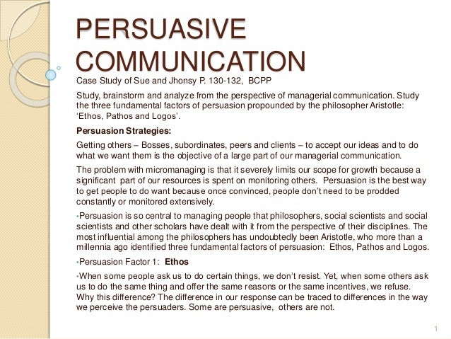 persuasive communication case of marekting Persuasive development writing: fall session nov 14 - 16 this intensive writing workshop guides you through the craft of written communication case.