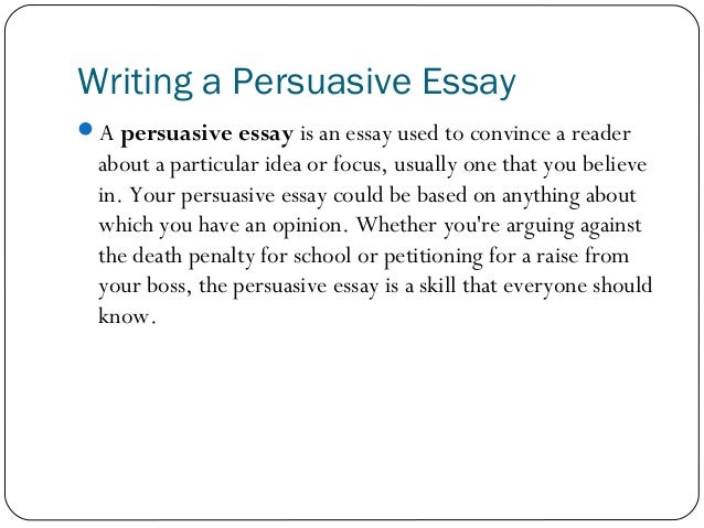 Charmant Writing A Persuasive Essay A Persuasive Essay Is An Essay Used To Convince  A Reader ...