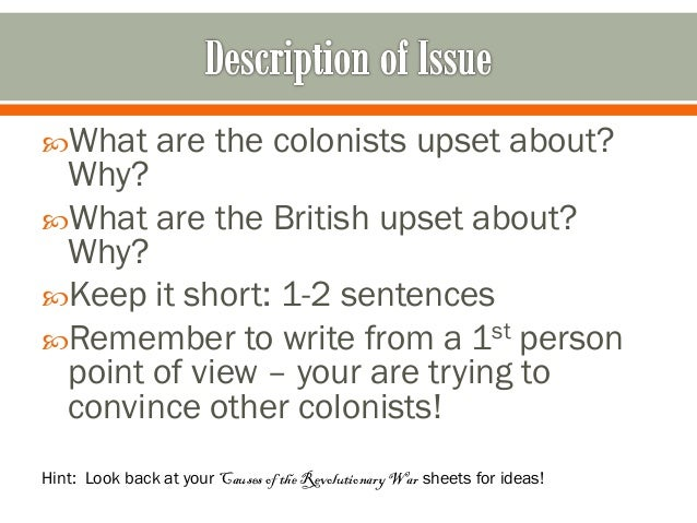 revolutionary war essay Dbq 3: causes of the revolutionary war essaysthe american colonist were unquestionably right in waging war and breaking away from their mother country britain the conflicts that occurred between the two justified that britain.