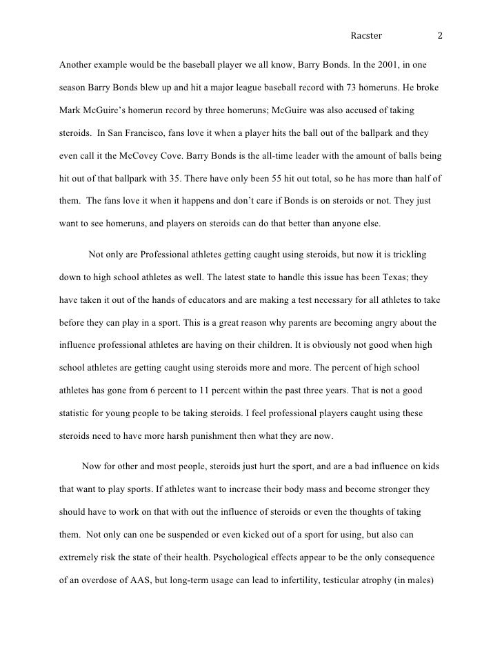 essays on steroid use in sports Essay: steroids in sport  even though the user has an already built body he or she thinks that steroids are still necessary to use so they can perform better .