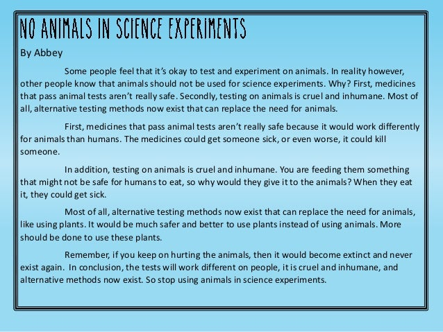 essays on animal testing for medical purposes More essay examples on animals rubric animal testing is use of animals in scientific experimentations this is carried out both in laboratory and in the field to give clinical and laboratory results for making scientific inventions.
