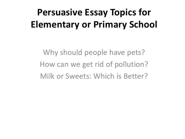 persuasive essay writing topics persuasive essay topics