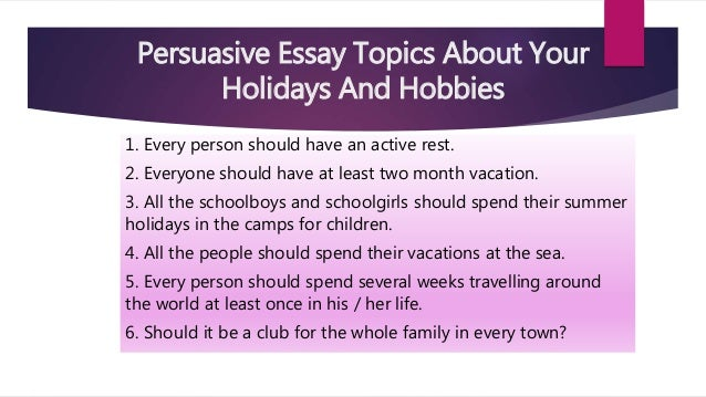 persuasive essay topics persuasive essay topics