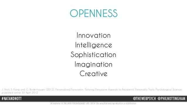 OPENNESS  Innovation  Intelligence  Sophistication  Imagination  Creative  J. Hirsh, S. Kang and G. Bodenhausen (2012). Pe...
