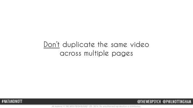 Don't duplicate the same video  across multiple pages  #NATPAhNil DNNotOtinTgTh am @THEWEBPSYCH @@PpHhIilLnNotOtinTgThINam...