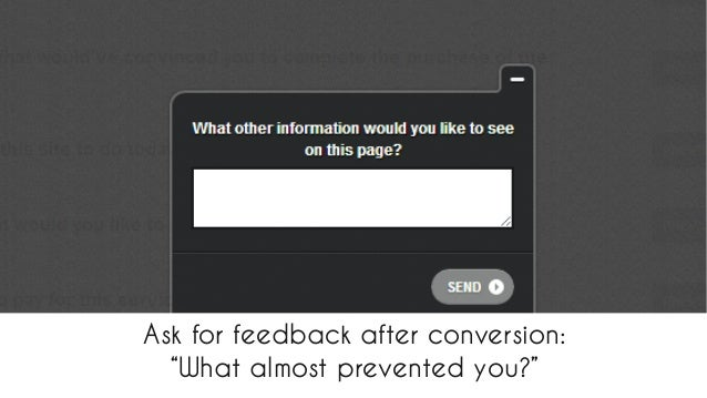 "Ask for feedback after conversion:  ""What almost prevented you?""  #NATANDNOTT @THEWEBPSYCH @PHILNOTTINGHAM  All material ©..."