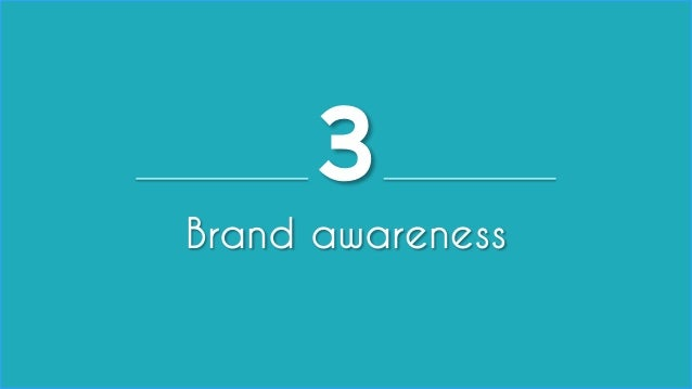 3  Brand aw areness  All material © THE WEB PSYCHOLOGIST LTD. 2014. No unauthorised reproduction or distribution.