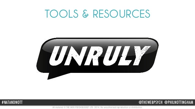 TOOLS & RESOURCES  #NATANDNOTT @THEWEBPSYCH @PHILNOTTINGHAM  All material © THE WEB PSYCHOLOGIST LTD. 2014. No unauthorise...
