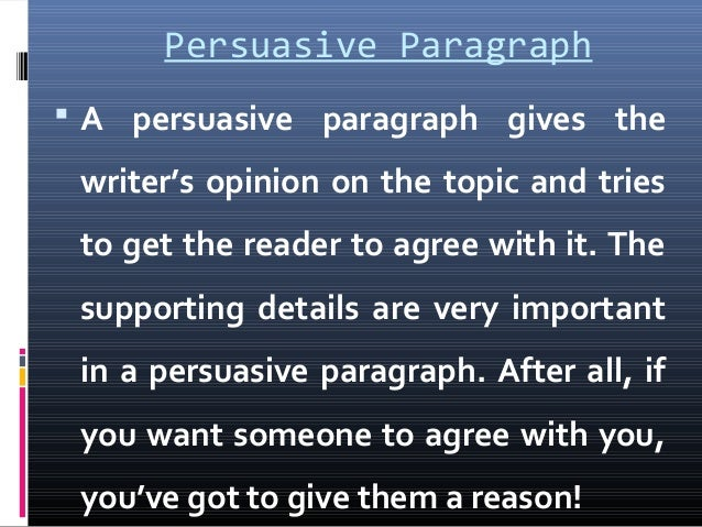 Persuasive paragraph 2016 (1)