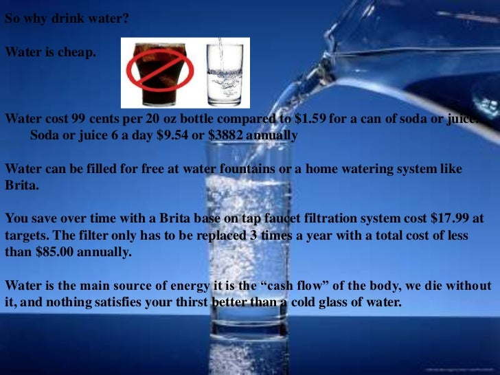 bottled water essays A couple of decades ago, people turn to the tap for drinking water now, most people, both young and old, drink water from bottles in fact, the demand for bottled water is so great that it has become a multimillion-peso business in the country today.
