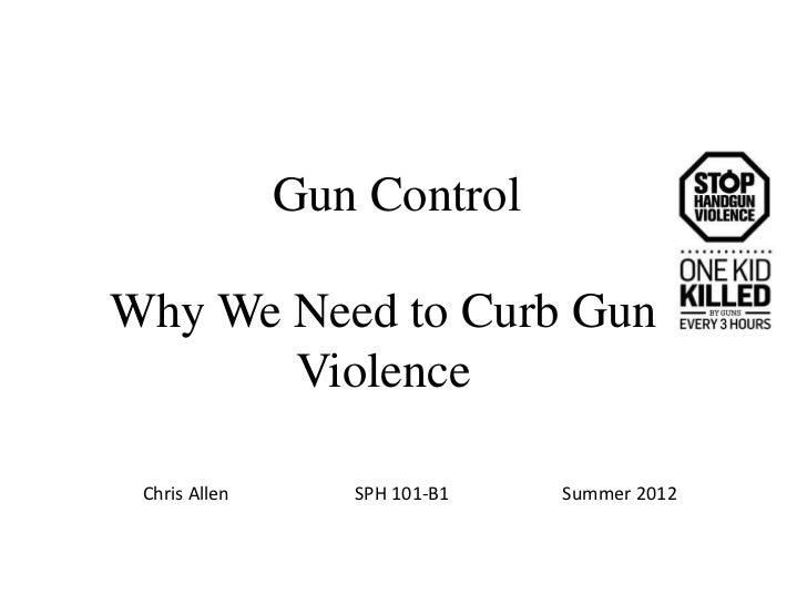 Gun control persuasive essay thesis