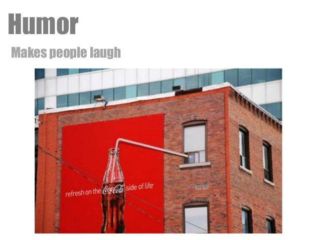 humor and persuasion The journal' of general psychology, 2001, 128(2), 206—216 the effectiveness of humor in persuasion: the case of business ethics training jim.