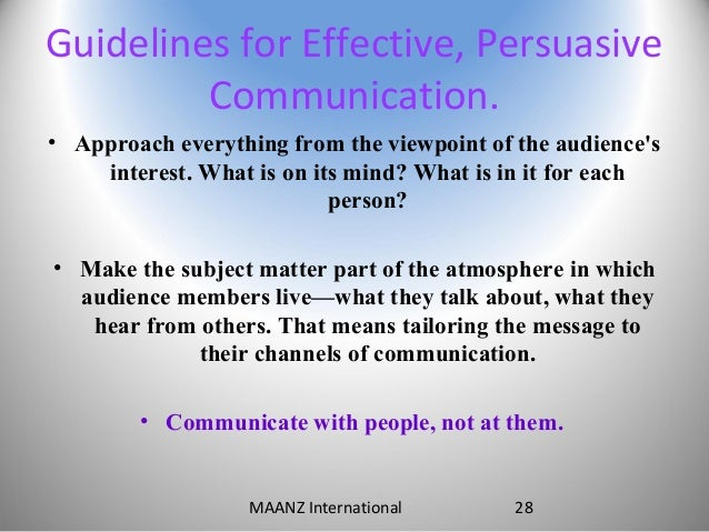 understanding persuasive communication Understanding persuasion will highlight the importance of developing strong  messages, help you better  persuasion is communication.