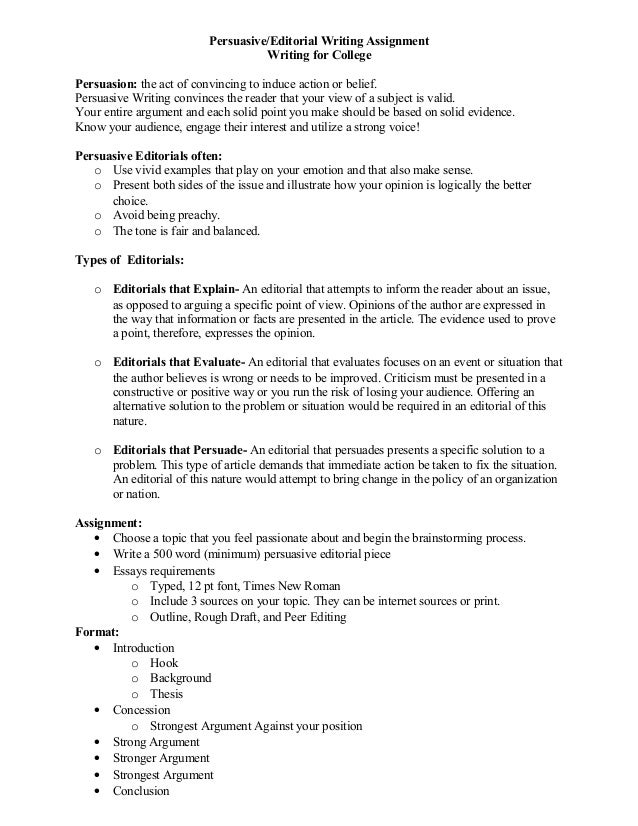 persuasive writing editorial persuasive editorial writing assignment writing for college persuasion the act of convincing to induce