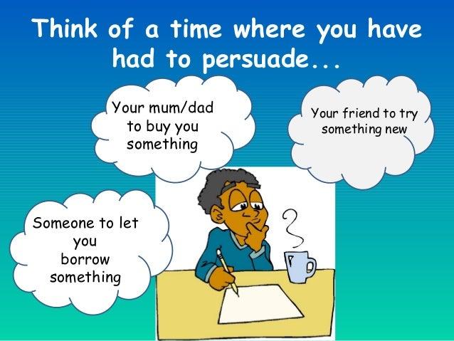 Persuasive writing g7   Slide 3