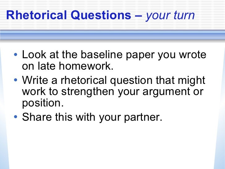 rhetorical questions in argumentative essays Use the lessons in this chapter to help you understand how to write a persuasive essay that engages your audience and clearly outlines your argument argument & rhetorical strategies 1 english language arts questions and answers jobs that involve language arts.