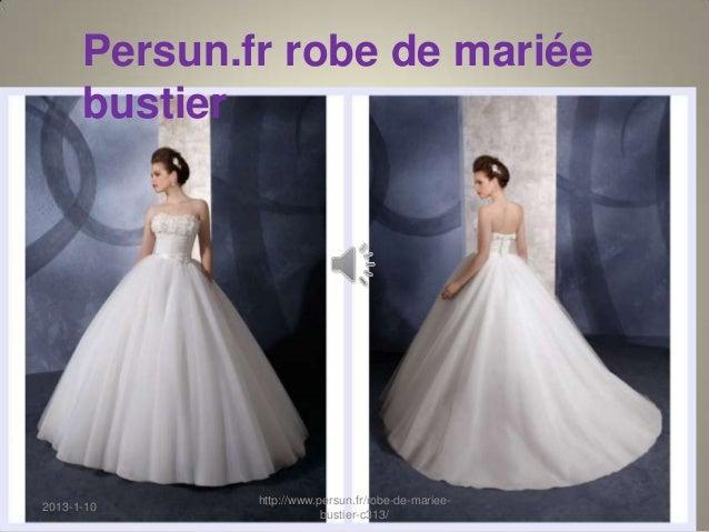 Persun.fr robe de mariée      bustier              http://www.persun.fr/robe-de-mariee-2013-1-10                          ...