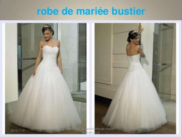 robe de mariée bustier                 http://www.persun.fr/robe-de-mariee-2013-1-10                             bustier-c...