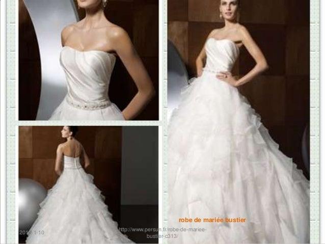 robe de mariée bustier            http://www.persun.fr/robe-de-mariee-2013-1-10                        bustier-c313/