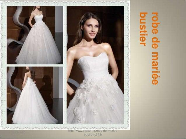 bustier                                                   robe de mariée            http://www.persun.fr/robe-de-mariee-20...