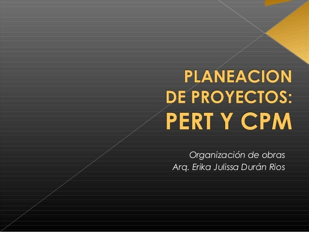 Organización de obras Arq. Erika Julissa Durán Rios