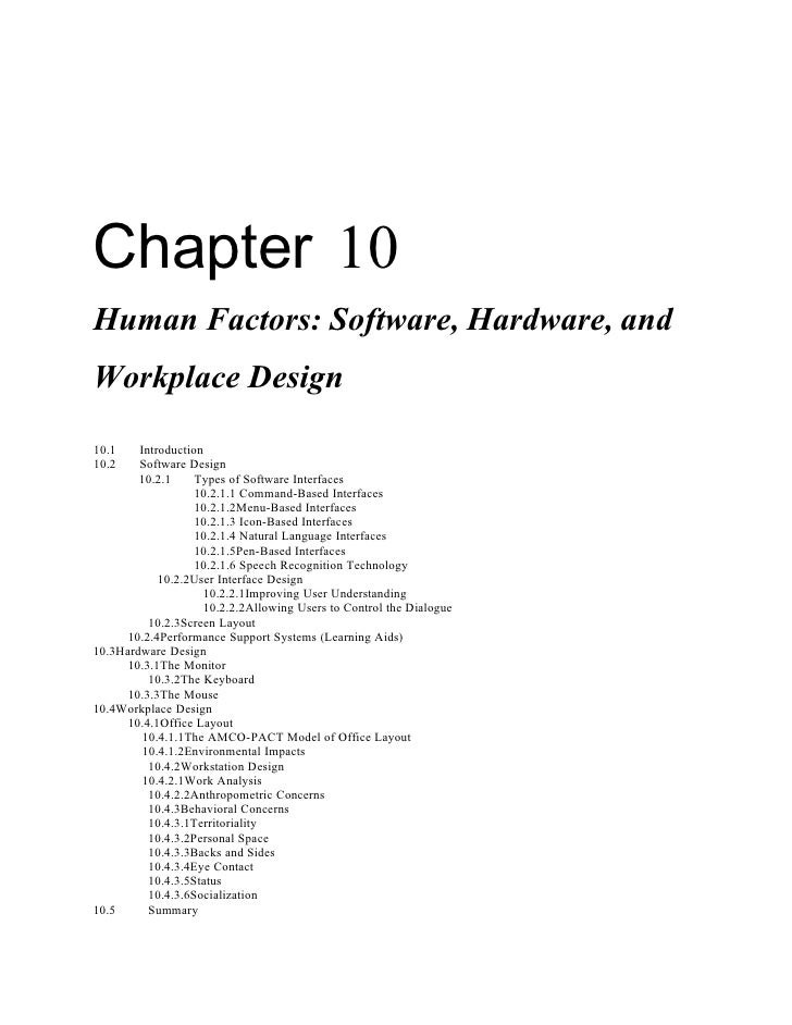 Chapter 10 Human Factors: Software, Hardware, and Workplace Design 10.1    Introduction 10.2    Software Design         10...