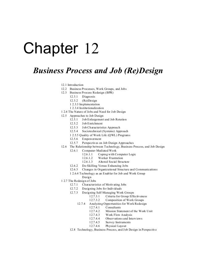 Chapter 12 Business Process and Job (Re)Design 12.1 Introduction 12.2 Business Processes, Work Groups, and Jobs 12.3 Busin...