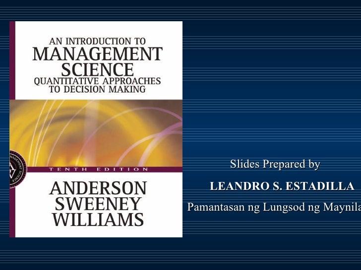 Slides Prepared by LEANDRO S. ESTADILLA Pamantasan ng Lungsod ng Maynila
