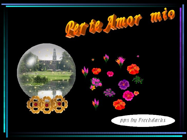 Per te Amor  mio