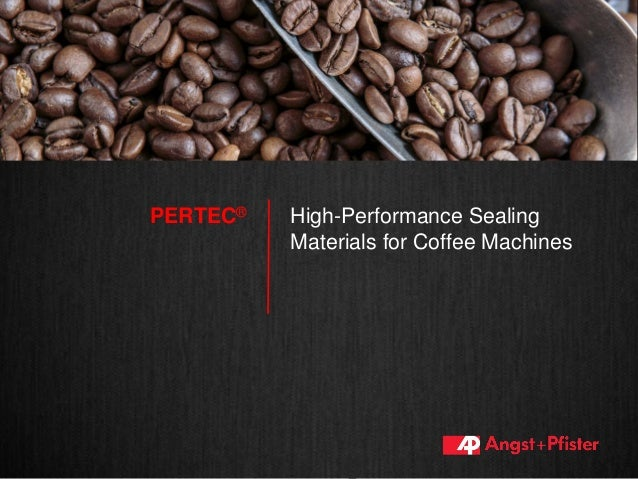 High-Performance Sealing Materials for Coffee Machines PERTEC®