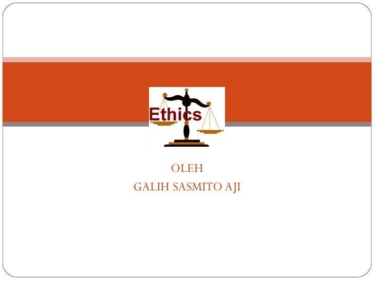 OLEH GALIH SASMITO AJI