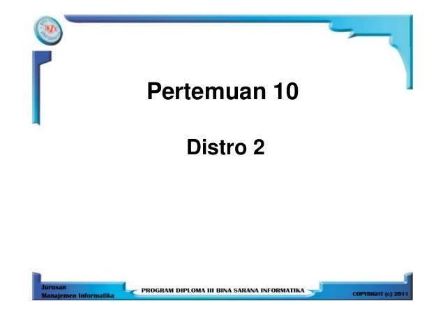 Pertemuan 10   Distro 2