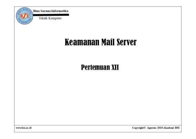 Keamanan Mail Server    Pertemuan XII
