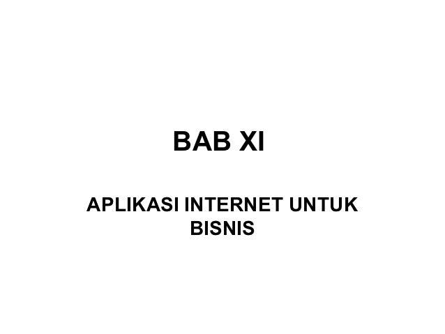 BAB XIAPLIKASI INTERNET UNTUK          BISNIS