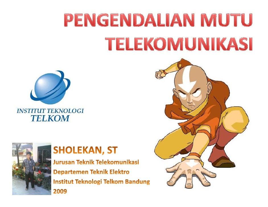 PERTANYAANMENDASAR     CopyrightbySHOLEKAN(ITTELKOMBANDUNG)