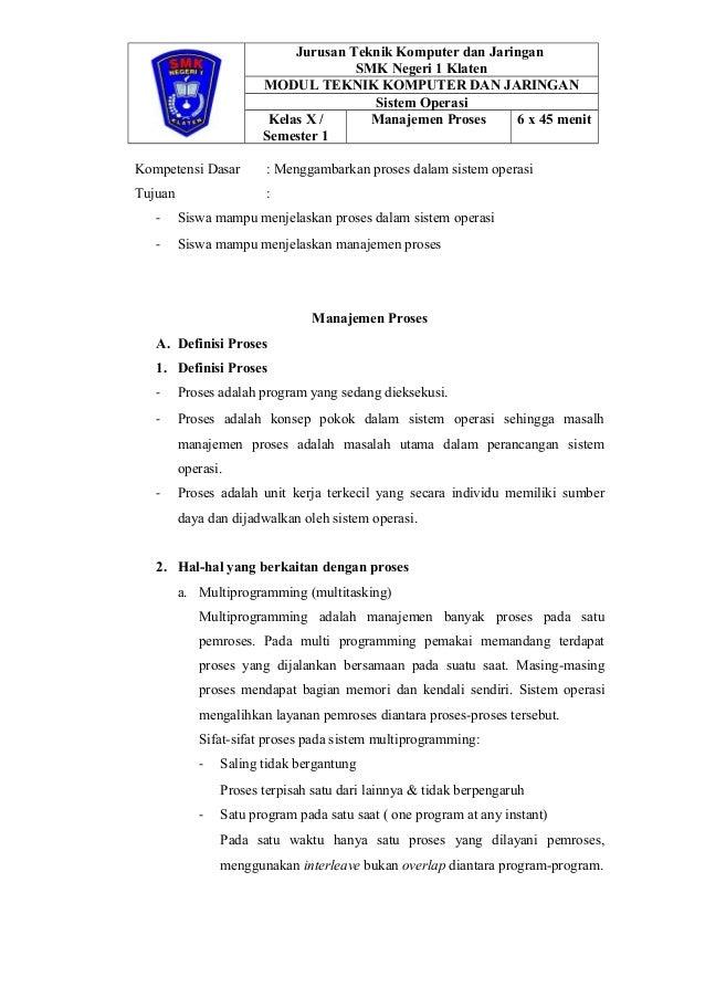 Jurusan Teknik Komputer dan Jaringan SMK Negeri 1 Klaten MODUL TEKNIK KOMPUTER DAN JARINGAN Sistem Operasi Kelas X / Semes...