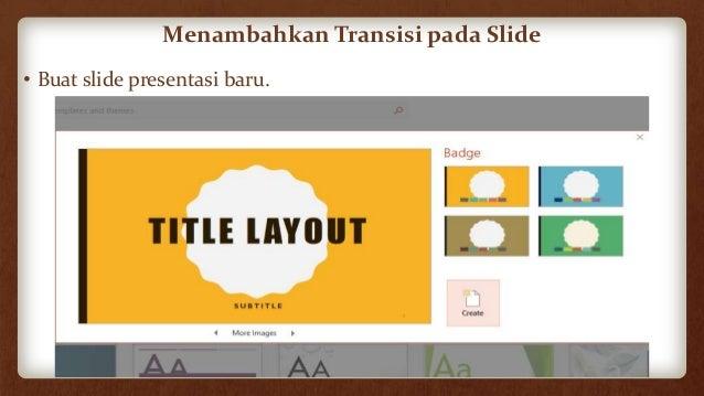 Tentukan Slide yang akan diberi efek transisi