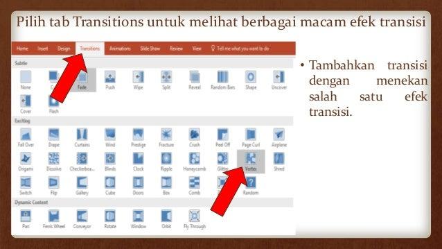 """Untuk menambahkan transisi yang sama pada keseluruhan slide tekan """"Apply to All"""") • Tambahkan efek suara dengan memilih sa..."""