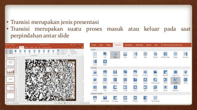Menambahkan Transisi pada Slide • Buat slide presentasi baru.