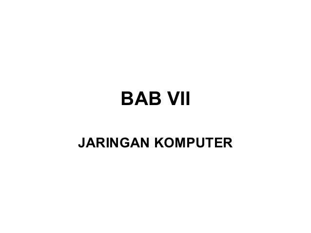 BAB VIIJARINGAN KOMPUTER
