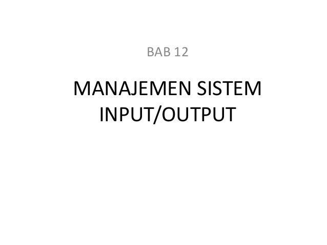 MANAJEMEN SISTEM INPUT/OUTPUT BAB 12
