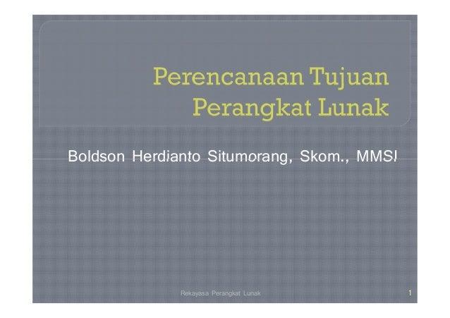 Boldson Herdianto Situmorang, Skom., MMSI             Rekayasa Perangkat Lunak       1